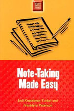 Note-Taking Made Easy - Judi Kesselman-Turkel