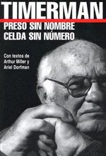 Preso Sin Nombre, Celda Sin Numero / Prisoner Without a Name, Cell Without a Number : Americas - Jacobo Timerman