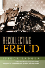 Recollecting Freud - Isidor Sadger
