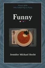 Funny : Felix Pollak Prize in Poetry (Paperback) - Jennifer Michael Hecht