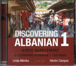 Discovering Albanian I Audio Supplement : To Accompany 'Discovering Albanian I Textbook' - Linda Meniku