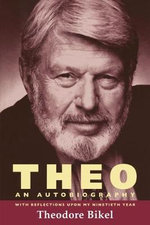 Theo : An Autobiography - Theodore Bikel