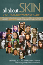 All about Skin : Short Fiction by Women of Color