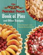 The Norske Nook Book of Pies and Other Recipes - Jerry Bechard