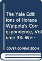 Correspondence : v.33 - Horace Walpole