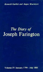 The Diary of Joseph Farington : September 1796-December 1798 Volume 3 - Joseph Farington