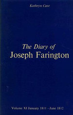 The Diary of Joseph Farington : January 1811 - June 1812 Volume 11 - Joseph Farington