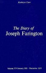 The Diary of Joseph Farington : January 1818 - December 1819 Volume 15 - Joseph Farington
