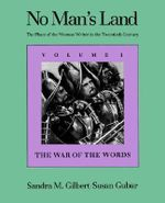 No Man's Land: The War of the Words v. 1 : Place of the Woman Writer in the Twentieth Century - Sandra M. Gilbert