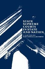 State Supreme Courts in State and Nation - G. Alan Tarr