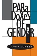 Paradoxes of Gender - Judith Lorber