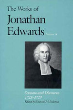 The Works of Jonathan Edwards : Sermons and Discourses, 1723-29 Volume 14 - Jonathan Edwards
