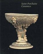 Saint-Porchaire Ceramics : v. 52 - D. S. Barbour