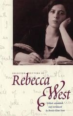 The Selected Letters of Rebecca West - Rebecca West