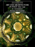Art and Architecture in Italy, 1600-1750 : Late Baroque and Rococo, 1675--1750 Volume 3 - Rudolf Wittkower