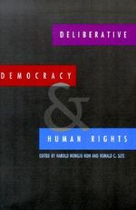 Deliberative Democracy and Human Rights : Health, Development and Rights