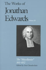 The Works of Jonathan Edwards :
