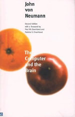 The Computer and the Brain - John Von Neumann