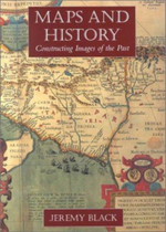 Maps and History : Constructing Images of the Past - Jeremy Black