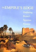 At Empire's Edge : Exploring Rome's Egyptian Frontier - Robert B. Jackson