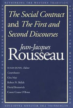 The Social Contract : AND The First and Second Discourses - Jean-Jacques Rousseau