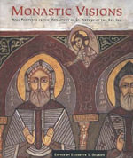Monastic Visions : Wall Paintings in the Monastery of St.Antony at the Red Sea