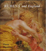 Rubens and England : The Paul Mellon Centre for Studies in British Art - Fiona Donovan