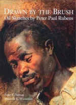 Drawn by the Brush : Oil Sketches by Peter Paul Rubens - Peter C. Sutton