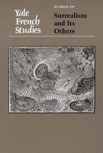 Surrealism and its Others : Yale French Studies
