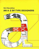 An A-Z of Type Designers - Neil Macmillan