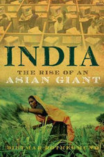 India : The Rise of an Asian Giant - Dietmar Rothermund