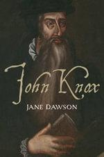 John Knox - Jane Dawson