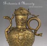 Britannia and Muscovy : English Silver at the Court of the Tsars