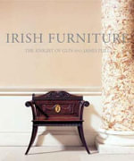 Irish Furniture : Woodwork and Carving in Ireland from the Earliest Times to the Act of Union - The Knight of Glin