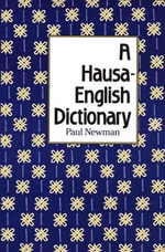 A Hausa-English Dictionary - Paul Newman