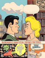 An Anthology of Graphic Fiction, Cartoons, and True Stories : Volume 2