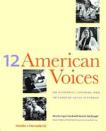 Twelve American Voices : An Authentic Listening and Integrated-Skills Textbook - Maurice Cogan Hauck