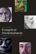 Evangelical Disenchantment : Nine Portraits of Faith and Doubt - David Hempton