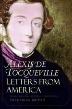 Letters from America : Watcher of the Skies - Alexis de Tocqueville