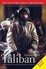 Taliban : Militant Islam, Oil and Fundamentalism in Central Asia - MR Ahmed Rashid
