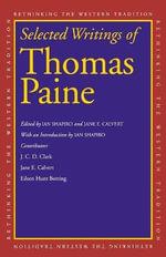 Selected Writings of Thomas Paine - Thomas Paine