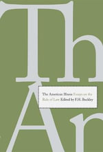 The American Illness : Essays on the Rule of Law