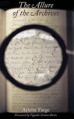 The Allure of the Archives - Arlette Farge