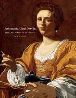 Artemisia Gentileschi : The Language of Painting - Jesse M. Locker