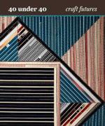 40 Under 40 : Craft Futures - Nicholas R. Bell