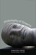Philosophy of Dreams - Christoph Turcke