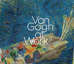 Van Gogh at Work - Marije Vellekoop