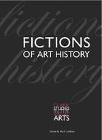 Fictions of Art History : The Image in History