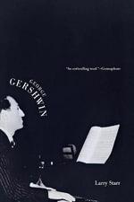 George Gershwin - Larry Starr