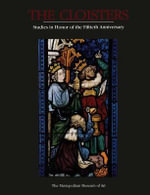 The Cloisters : Studies in Honor of the Fiftieth Anniversary - Elizabeth C Parker